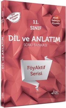 Asel 11. Sınıf Dil ve Anlatım FöyAktif Serisi Soru Bankası