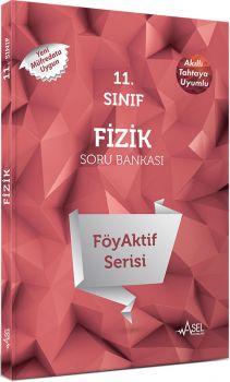 Asel 11. Sınıf Fizik FöyAktif Serisi Soru Bankası