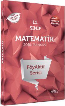 Asel 11. Sınıf Matematik FöyAktif Serisi Soru Bankası