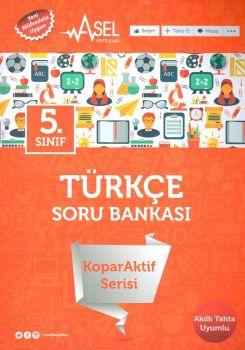 Asel Yayınları 5. Sınıf Türkçe KoparAktif Serisi Soru Bankası