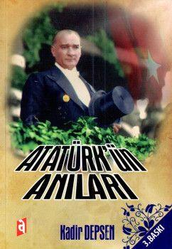 Asil Yayınları Atatürk?ün Anıları