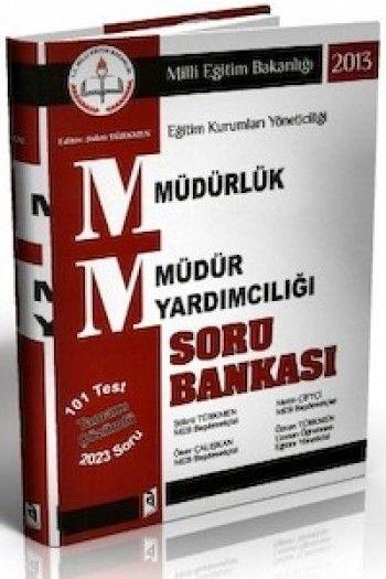 Asil Yayınları Müdürlük Müdür Yardımcılığı Sınavlarına Hazırlık Soru Bankası 2013