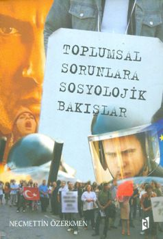 Asil Yayınları Toplumsal Sorunlara Sosyolojik Bakışlar