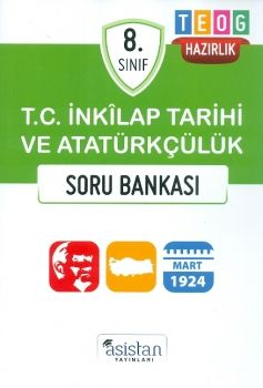 Asistan Yayınları 8. Sınıf TEOG T.C. İnkılap Tarihi Ve Atatürkçülük Soru Bankası