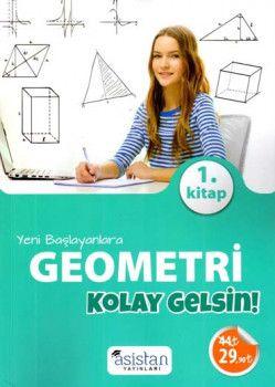 Asistan Yayınları Yeni Başlayanlara Geometri 1 Kitap Kolay Gelsin