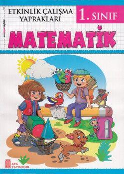 Ata Yayıncılık 1. Sınıf Matematik Etkinlik Çalışma Yaprakları