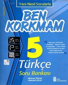 Ata Yayıncılık 5. Sınıf Türkçe Ben Korkmam Soru Bankası