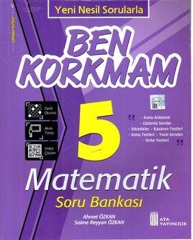 Ata Yayıncılık 5. Sınıf Matematik Ben Korkmam Soru Bankası