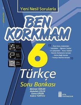 Ata Yayıncılık 6. Sınıf Türkçe Ben Korkmam Soru Bankası