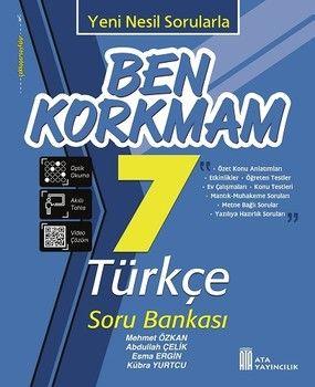 Ata Yayıncılık 7. Sınıf Türkçe Ben Korkmam Soru Bankası