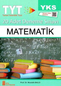Ata Yayıncılık YKS 1. Oturum TYT Matematik Tamamı Video Çözümlü 20 Adet Deneme Sınavı