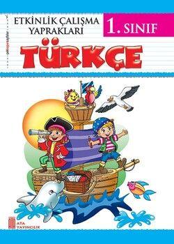 Ata Yayıncılık 1. Sınıf Etkinlik Çalışma Yaprakları Türkçe