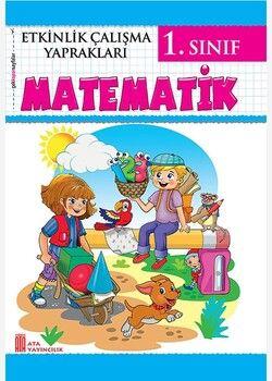 Ata Yayıncılık 1. Sınıf Etkinlik Çalışma Yaprakları Matematik