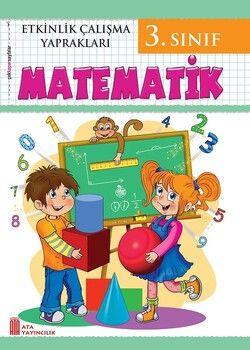 Ata Yayıncılık 3. Sınıf Etkinlik Çalışma Yaprakları Matematik