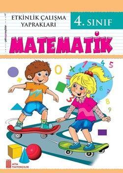 Ata Yayıncılık 4. Sınıf Etkinlik Çalışma Yaprakları Matematik