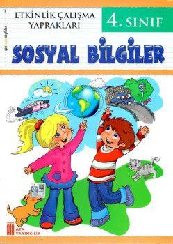 Ata Yayıncılık 4. Sınıf Sosyal Bilgiler Etkinlik Çalışma Yaprakları
