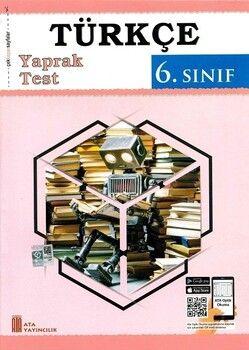 Ata Yayıncılık 6. Sınıf Türkçe Yaprak Test