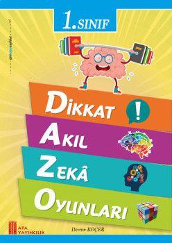 Ata Yayıncılık 1. Sınıf Dikkat Akıl Zeka Oyunları