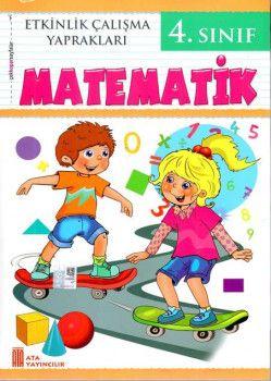 Ata Yayıncılık 4. Sınıf Matematik Etkinlik Çalışma Yaprakları