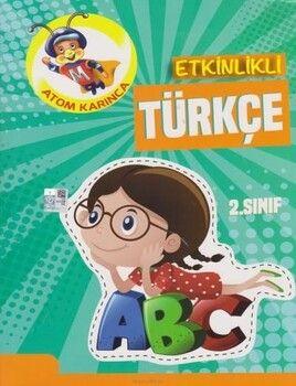Atom Karınca 2. Sınıf Etkinlikli Türkçe