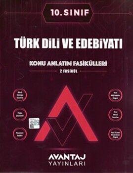 Avantaj Yayınları10. Sınıf Türk Dili ve Edebiyatı Konu Anlatım Fasikülleri