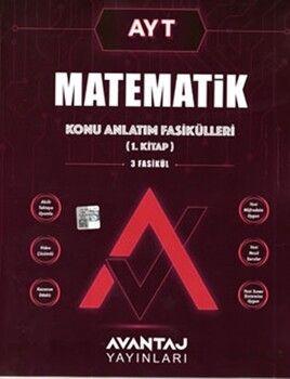 Avantaj YayınlarıAYT Matematik Konu Anlatım Fasikülleri 1. Kitap