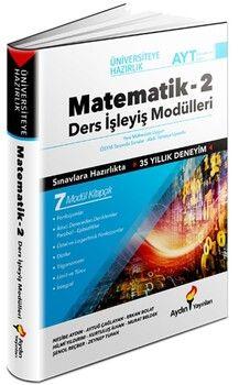 Aydın Yayınları AYT Matematik Üniversiteye Hazırlık Ders İşleyiş Modülleri 2. Kitap