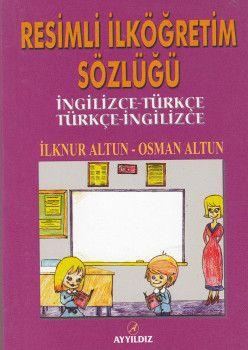 Ayyıldız Yayınları Resimli İlköğretim Sözlüğü İngilizce Türkçe – Türkçe İngilizce Cep Boy