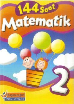 Başaracağım Yayınları 2. Sınıf Matematik 144 Saat