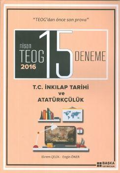 Başka Yayıncılık Nisan TEOG 2016 15 Deneme T.C İnkılap Tarihi ve Atatürkçülük