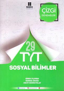 Başka Yayıncılık YKS 1. Oturum TYT Sosyal Bilimler 29 Çizgi Denemeleri