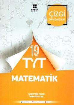 Başka Yayıncılık YKS 1. Oturum TYT Matematik 19 Çizgi Denemeleri