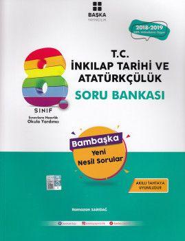 Başka Yayıncılık 8. Sınıf T.C. İnkılap Tarihi ve Atatürkçülük Soru Bankası