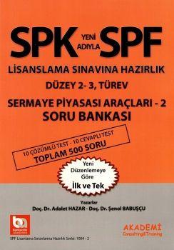 Bankacılık Akademi SPK SPF Lisanslama Sınavlarına Hazırlık Düzey 2-3 Türev Sermaye Piyasası Araçları 2 Soru Bankası