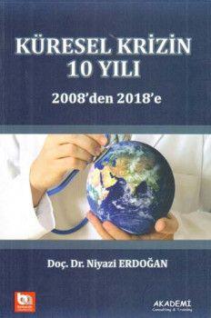 Bankacılık Akademisi Küresel Krizin 10 Yılı