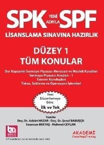 Bankacılık Akademi SPK Yeni Adıyla SPF Lisanslama Sınavlarına Hazırlık Düzey 1 Tüm Konular