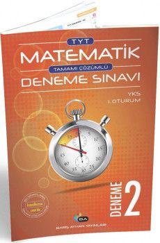 Barış Ayhan Yayınları TYT Matematik Tamamı Çözümlü Deneme Sınavı 2