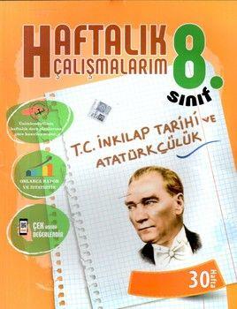 Batı Akademi Yayınları 8. Sınıf T. C. İnkılap Tarihi ve Atatürkçülük Haftalık Çalışmalarım