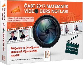 Benim Hocam 2017 ÖABT İlköğretim ve Ortaöğretim Matematik Öğretmenliği Analiz Video Ders Notları