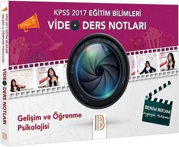 Benim Hocam 2017 KPSS Eğitim Bilimleri Gelişim ve Öğrenme Psikolojisi Video Ders Notları