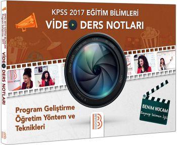 Benim Hocam 2017 KPSS Eğitim Bilimleri Program Geliştirme Öğretim Yön. ve Tek. Video Ders Notları