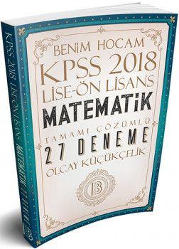 Benim Hocam 2018 KPSS Lise Ön Lisans Matematik Tamamı Çözümlü 27 Deneme