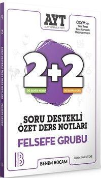 Benim Hocam 2021 AYT Felsefe Grubu 2+2 Soru Destekli Özet Ders Notları