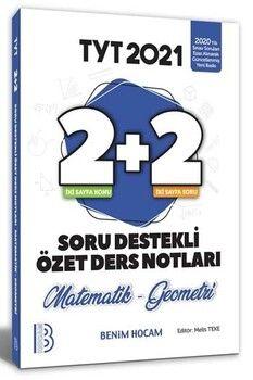 Benim Hocam 2021 TYT Matematik-Geometri 2+2 Soru Destekli Özet Ders Notları