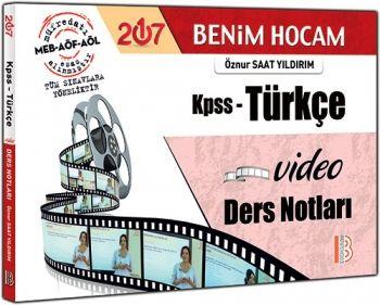 Benim Hocam Yayınları KPSS 2017 Türkçe Video Ders Notları Öznur Saat Yıldırım