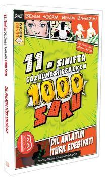Benim Hocam Yayınları 11. Sınıfta Çözülmesi Gereken 1000 Soru Dil Anlatım Türk Edebiyatı