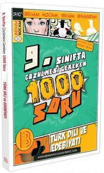 Benim Hocam Yayınları 9. Sınıfta Çözülmesi Gereken Türk Dilli ve Edebiyatı 1000 Soru