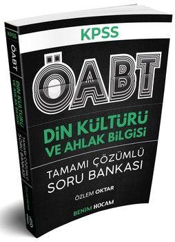 Benim Hocam Yayınları KPSS ÖABT Din Kültürü ve Ahlak Bilgisi Tamamı Çözümlü Soru Bankası
