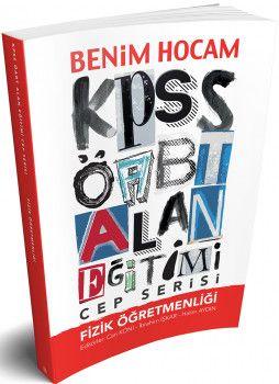 Benim Hocam Yayınları ÖABT Fizik Öğretmenliği Alan Eğitimi Cep Serisi
