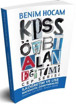 Benim Hocam Yayınları ÖABT İlköğretim ve Lise Matematik Öğretmenliği Alan Eğitimi Cep Serisi